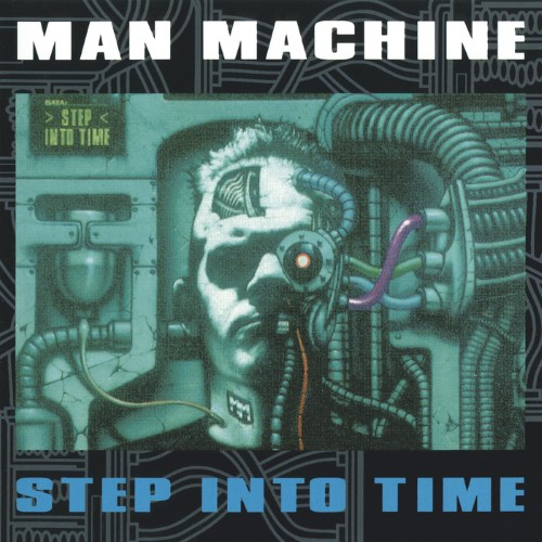 "Man Machine: ""Step into Time"" (1991)"